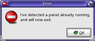 I've detected a panel already running, and will now exit.